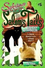 Dog Day Afternoon: Salem's Tails 5: Sabrina, The Teenage Witch by Gallagher, Dia