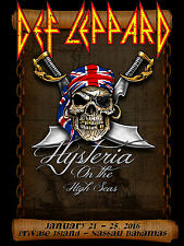 "DEF LEPPARD ""HYSTERIA ON THE HIGH SEAS""2016 NASSAU CONCERT TOUR POSTER-Hard Rock"