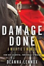 Damage Done: A Mountie's Memoir-ExLibrary