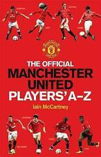 The Official Manchester United Players A-Z.Iain McCartney.Hardback Book.VGC.