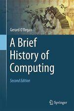A Brief History of Computing by Gerard O'Regan (2012, Hardcover)
