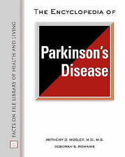 The Encyclopedia of Parkinson's Disease (Facts on File Library of Health and Liv