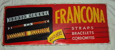 C 1960'S VINTAGE FRANCONA STRAPS AND BRACELETS PORCELAIN ENAMEL SIGN