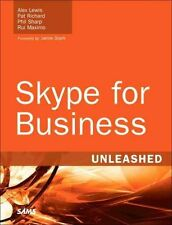 Skype for Business Unleashed by Alex Lewis 9780672338496 (Paperback, 2016)