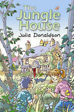The Jungle House by Julia Donaldson (Paperback, 2005)