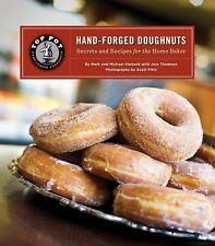 Top Pot Hand-Forged Doughnuts: Secrets and Recipes for the Home Baker, Michael K