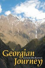 A Guest is a Gift from God: Travels in Georgia-ExLibrary