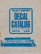 Walthers Decal Catalog & Railroad Lettering Manual 1973