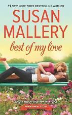 Fool's Gold: Best of My Love 22 by Susan Mallery (2016, paperback)