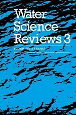 Water Science Reviews 3: Volume 3 : Water Dynamics 3 (2008, Paperback)