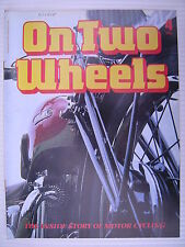 On Two Wheels -  Motorcycle Magazine Volume 1 - Issue No.4 - **FREE POSTAGE**