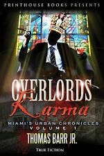 Overlords Karma : Miami's Urban Chronicles, Volume 1 by Thomas, Jr. Barr...