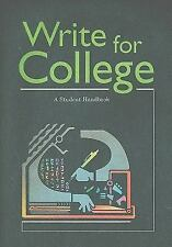 Write for College: A Student Handbook, GREAT SOURCE, Good Book