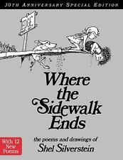 Where the Sidewalk Ends : Poems and Drawings by Shel Silverstein (2004,...