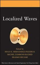 Wiley Series in Microwave and Optical Engineering: Localized Waves 194 (2008,...