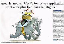 Publicité Advertising 1992 (2 pages) Le Logiciel OS/2 IBM