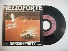 """CLEVER : MEZZOFORTE """"GARDEN PARTY"""" ♦ 45t. PORT GRATUIT ♦"""