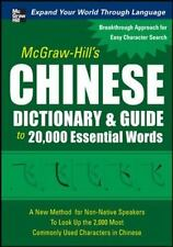 McGraw-Hill's Chinese Dictionary and Guide to 20,000 Essential Words: A New Meth