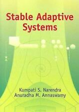 Stable Adaptive Systems Dover Books on Electrical Engineering