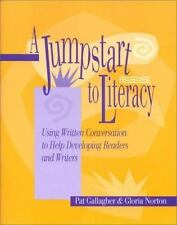 A Jumpstart to Literacy: Using Written Conversation to Help Developing Readers a