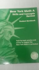 New York Math A, Student workbook skills and concepts review