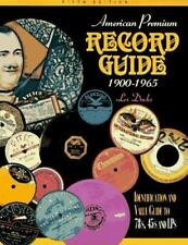 American Premium Record Guide : 1900-1965 by Les Docks (1997, Paperback)