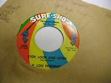 E Lois Foreman Two For Me/Stop Look Listen 45 RPM Avco VG Soul