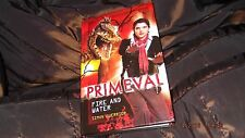 Primeval: Fire and Water by Simon Guerrier (Hardback, 2009) FIRST EDITION