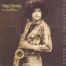 ARLO GUTHRIE -- Outlasting The Blues (CD) LIKE NEW -- RISING SON #3336