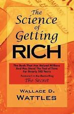 The Science of Getting Rich : Unabridged Original by Wallace D. Wattles,...