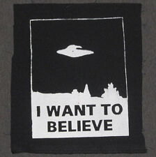 X-Files Patch I Want To Believe, punk patches, ufo, alien, flying saucer, xfiles