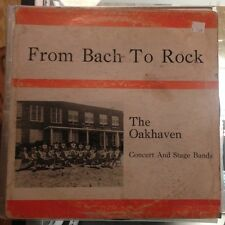 The Oakhaven Concert And Stage Bands - From Bach To Rock LP Vinyl Private Soul