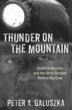 Thunder on the Mountain: Death at Massey and the Dirty Secrets Behind -ExLibrary