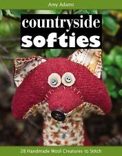 Countryside Softies: 28 Handmade Wool Creatures to Stitch, Adams, Amy, 160705215
