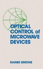Optical Control of Microwave Devices (Artech House Microwave Library)