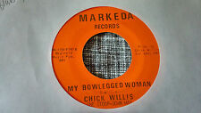 Chick Willis 45 My Bowlegged Woman/The Way You're Stooping Blues Northern Soul