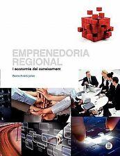 Emprenedoria Regional I Economia Del Coneixement by Francesc Solé Parellada...