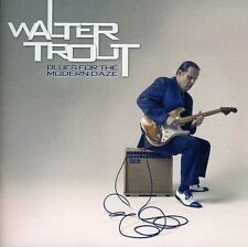 Blues For The Modern Daze - Walter Trout (2012, CD NEUF)