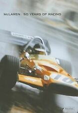 McLaren: 50 Years of Racing by Hamilton, Maurice