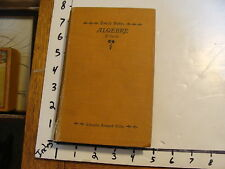 vintage book:Emile Borel ALGEBRE 2e cycle, 1903, 379 pages