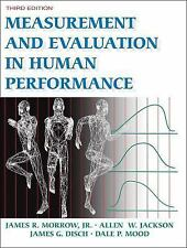 Measurement and Evaluation in Human Performance by James R., Jr. Morrow, Allen W