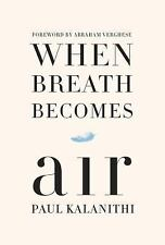 When Breath Becomes Air (iPad, Kindle, laptop, print - ebook)