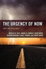 The Futures Series on Community Colleges: The Urgency of Now : Equity and...