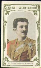 Chromo Guérin Boutron Célébrités 240 Prince Monténégro Noblesse Noble
