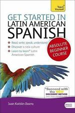 Get Started in Latin American Spanish Absolute Beginner Course: The essential in