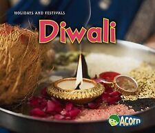 Holidays and Festivals Ser.: Diwali Holidays and Festivals by Nancy Dickmann...