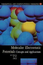 Theoretical and Computational Chemistry: Molecular Electrostatic Potentials :...