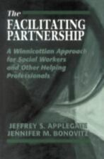 The Facilitating Partnership: A Winnicottian Approach for Social Worke-ExLibrary