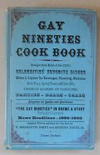 Gay Nineties Cook Book by Meredith F Dietz / 1st Ed / 1945 / The Dietz Press