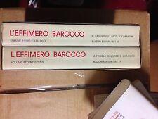 L'effimero barocco: strutture della festa nella Roma del '600 FAGIOLO DELL'ARCO